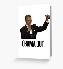 Obama Out Greeting Card