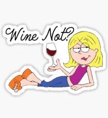 """""""Wine"""" Not Lizzie McGuire Sticker"""
