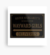 Sister Margaret's School for Wayward Girls Metal Print