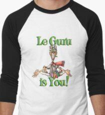 Le Guru is You! Men's Baseball ¾ T-Shirt