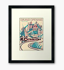Exclusive EVENT VERSION - KC Streetcar Grand Opening Commemorative Poster Framed Print