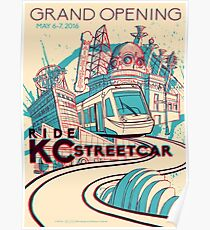Exclusive EVENT VERSION - KC Streetcar Grand Opening Commemorative Poster Poster
