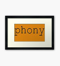 Phony Framed Print