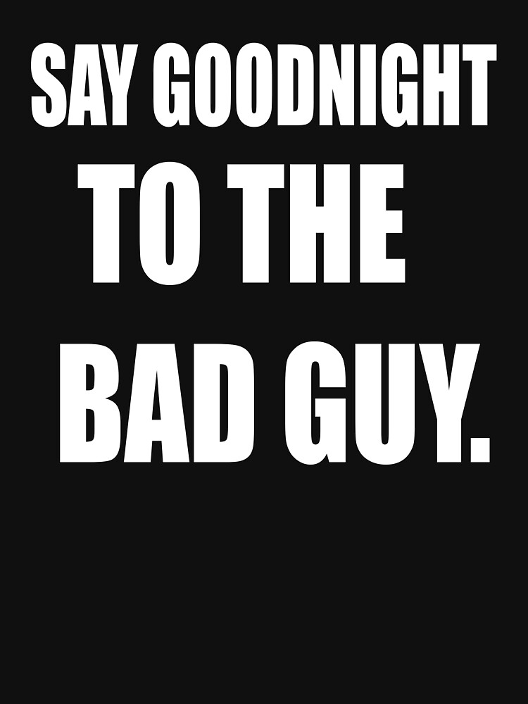 Say Goodnight To The Bad Guy Scarface Lightweight Hoodie By Movie