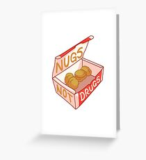 """Nugs Not Drugs"" Greeting Card"