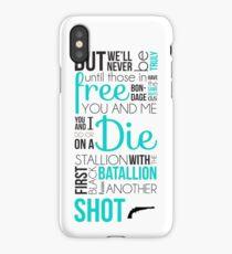 My Shot - Hamilton iPhone Case