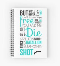 My Shot - Hamilton Spiral Notebook