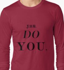 You Do You: Black - SWEATSHIRT  T-Shirt