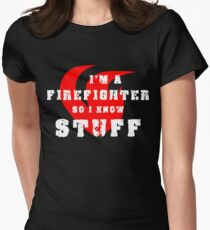 Firefighters know stuff Women's Fitted T-Shirt