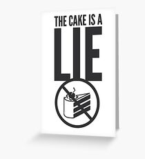 Portal - Cake is a Lie Greeting Card