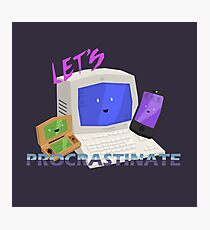 Let's Procrastinate! Photographic Print