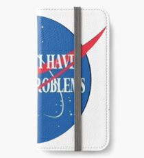 """""""houston i have so many problems"""" iPhone Wallet/Case/Skin"""