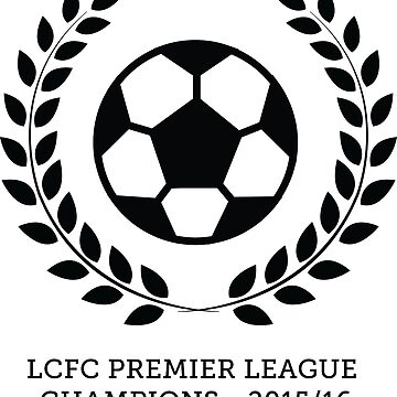 LCFC Champions 2015-16 by lcfcworld