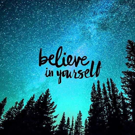 Believe in Yourself by IvonaVargek