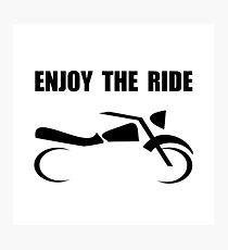 Enjoy Ride Motorcycle Photographic Print