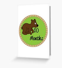 10 Months Greeting Card