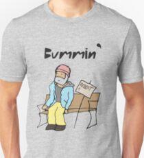 Bummin' Unisex T-Shirt
