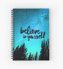 Believe in Yourself Spiral Notebook