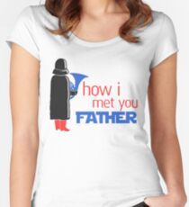 how i met your father Women's Fitted Scoop T-Shirt