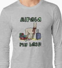 Alpaca My Bags! Long Sleeve T-Shirt