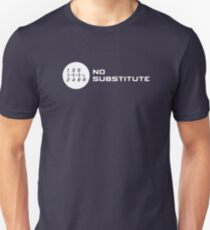 No Substitute for a Manual Transmission T-Shirt