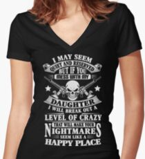 DON'T MESS WITH MY DAUGHTER Women's Fitted V-Neck T-Shirt