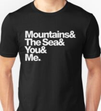 It's Only Mountains & Sea & Prince & Me T-Shirt