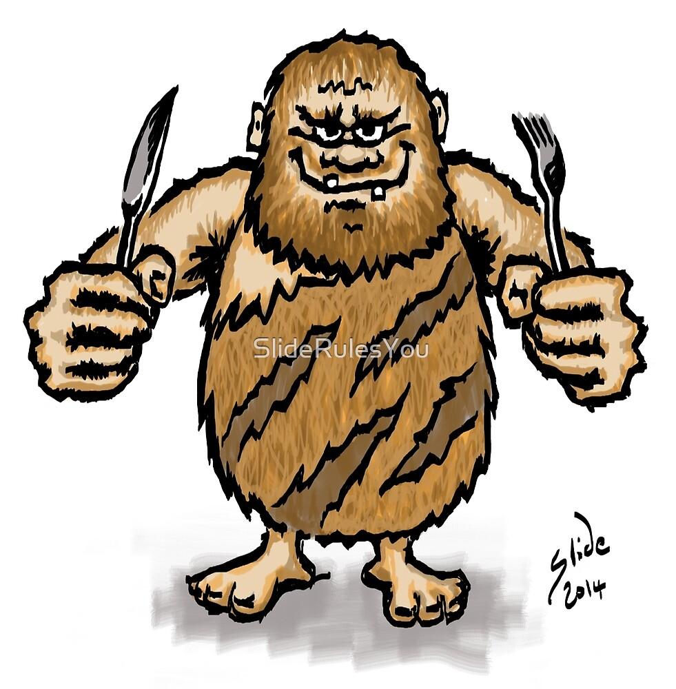 Caveman Diet, 2014 by SlideRulesYou