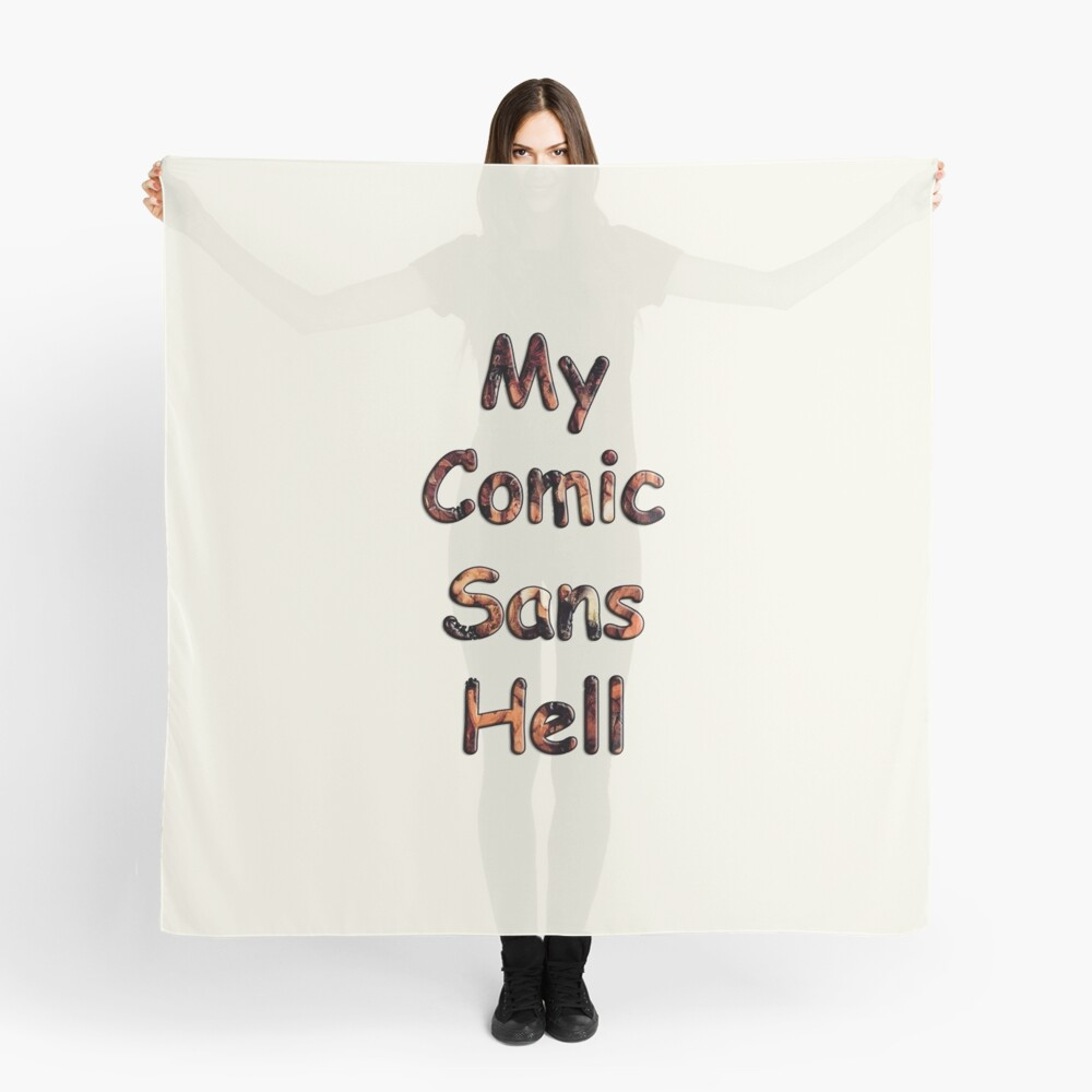 My Comic Sans Hell, 2014 Scarf