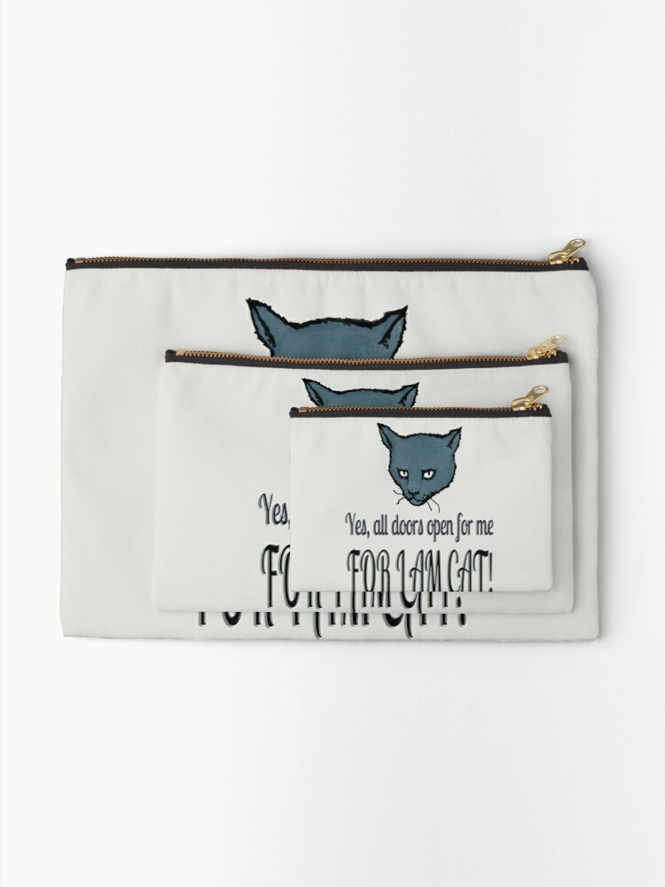 Alternate view of Yes, all doors open for me, FOR I AM CAT! Zipper Pouch