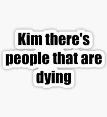 Kim  Sticker