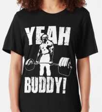YEAH BUDDY (Ronnie Coleman) Slim Fit T-Shirt