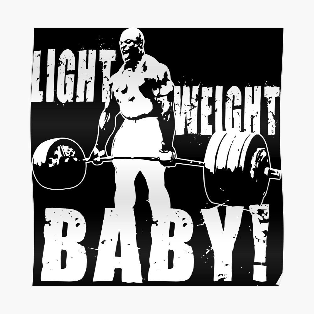 Leichtes Baby! (Ronnie Coleman) Poster