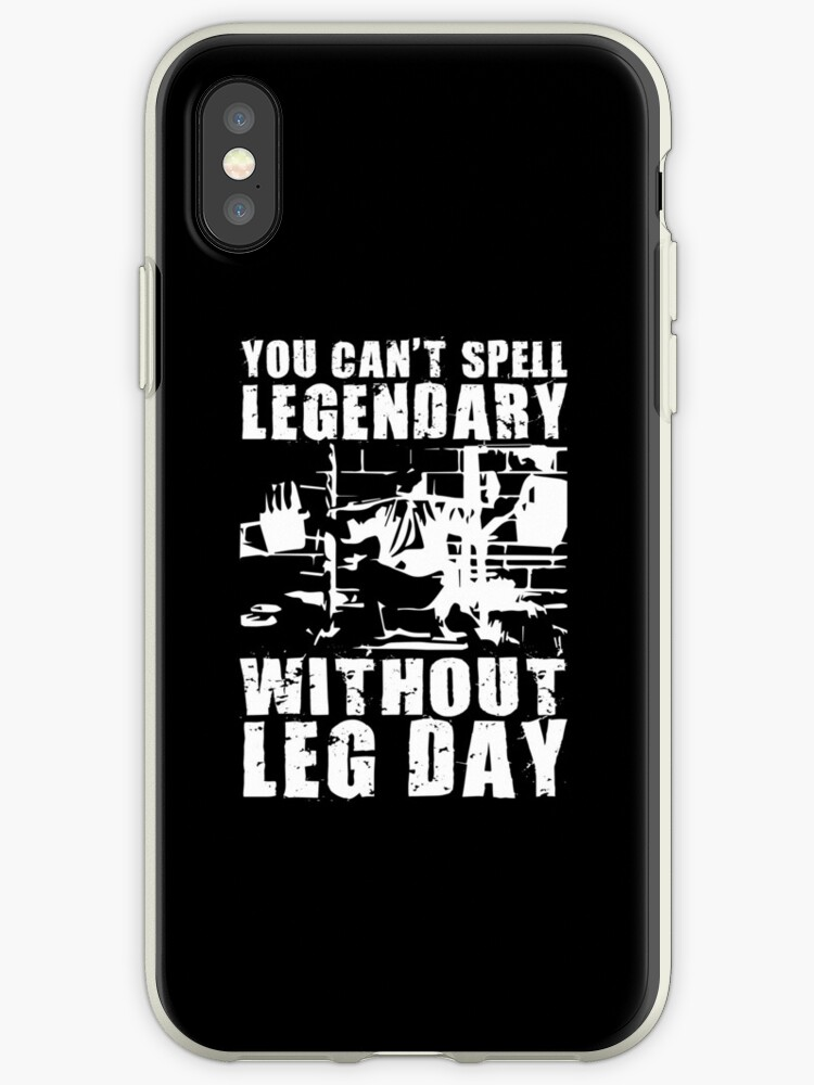 'You Can't Spell LEGENDARY Without LEG DAY (Tom Platz)' iPhone Case by  ilovearnie