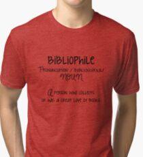 Bibliophile B&W Tri-blend T-Shirt