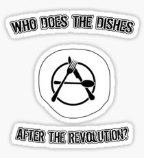 Who Does The Dishes After the Revolution? Sticker