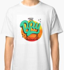 The Bay, California Classic T-Shirt