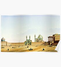 Pascal Coste's depiction of Naqsh-e Jahan Square, Isfahan Poster