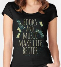 books and music make life better #1 Women's Fitted Scoop T-Shirt