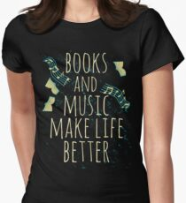 books and music make life better #1 Women's Fitted T-Shirt
