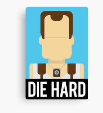 Die Hard Canvas Print