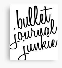 Bullet Journal Junkie Canvas Print