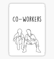 Me and Earl- Co-workers Sticker