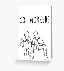 Me and Earl- Co-workers Greeting Card