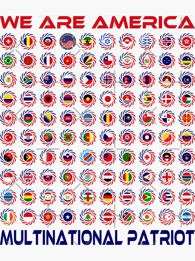 We Are America Multinational Patriot Flag Collective 2.0 by carbonfibreme