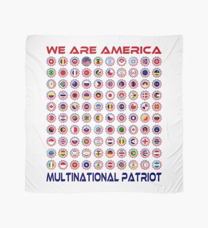 We Are America Multinational Patriot Flag Collective 2.0 Scarf