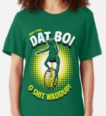 Here Come Dat Boi T-Shirt Slim Fit T-Shirt
