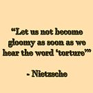 """«No nos pongamos melancólicos tan pronto como escuchemos la palabra """"tortura""""» de UnitShifter"""
