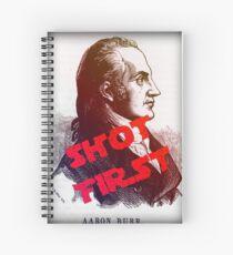 Aaron Burr Shot First - Hamilton on Broadway, Star Wars Mash-up Spiral Notebook