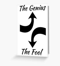 The Genius and The Fool Greeting Card